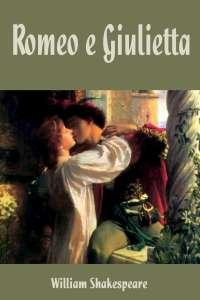 Romeo e Giulietta, di William Shakespeare
