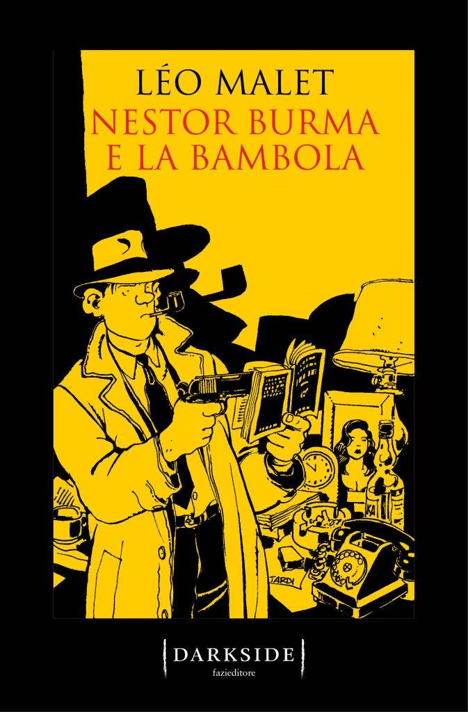 Nestor Burma e la bambola Leo Malet thriller gioco pericoloso andrea bindella un nuovo nemico inganno imperfetto
