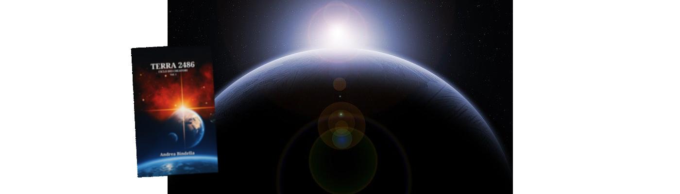 fantascienza terra 2486 andrea bindella autore cyborg androidi avventura azione spazio anima sintetica inganno imperfetto