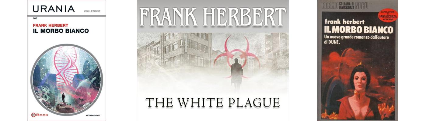 andrea bindella autore fantascienza Il Morbo Bianco Frank Herbert dune terra 2486 anima sintetica inganno imperfetto androidi cyborg