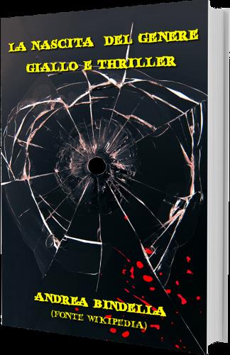 nascita genere giallo thriller andrea bindella autore un nuovo nemico ritorno inferno gioco pericoloso