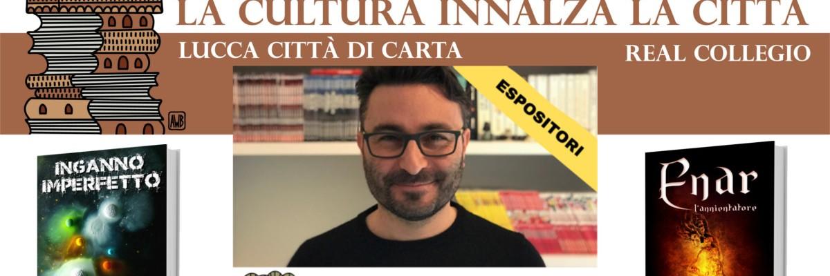 lucca citta di carta andrea bindella autore scrittore italiano fantascienza fantasy thriller