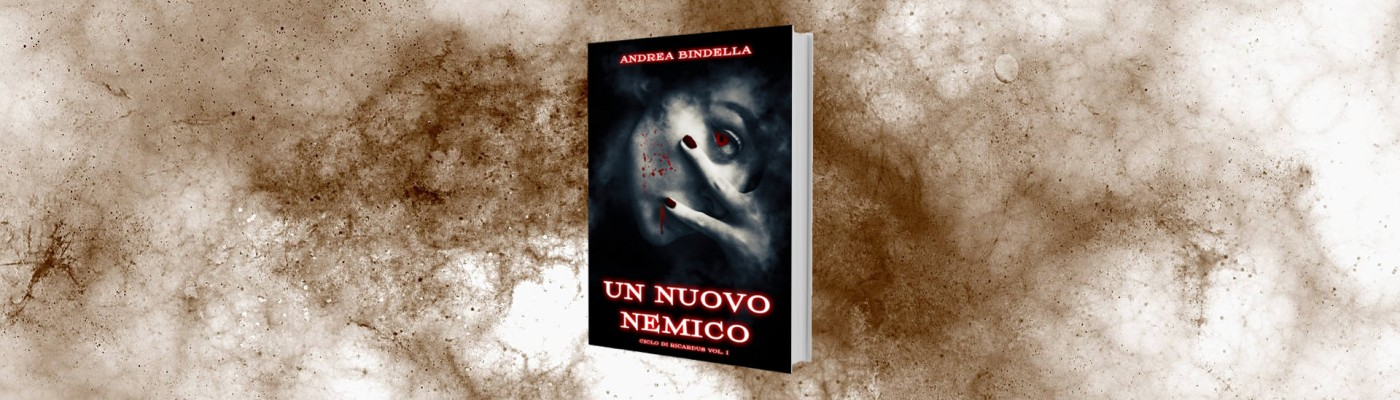 un nuovo nemico fantasy vampiri thriller promozione andrea bindella autore sito giallo noir urban perugia vienna