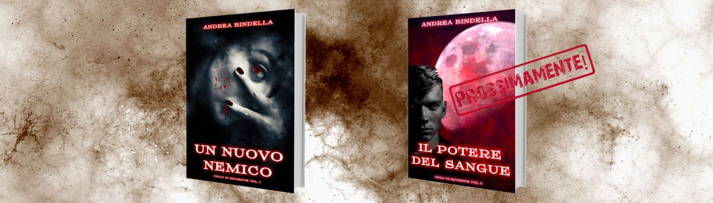 ciclo di ricardus volume 1 2 3 III vampiri fantasy perugia andrea bindella autore