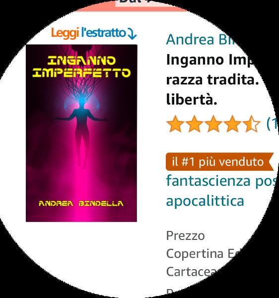 inganno imperfetto gli albori ebook gratis cyberpunk il piu venduto amazon fantascienza andrea bindella autore edizioni open