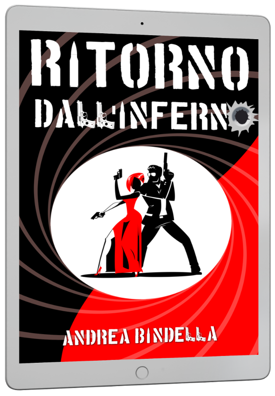ritorno inferno spy story interattiva mission impossible jason bourne andrea bindella autore mailing list ebook gratis